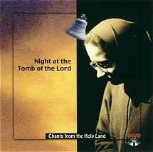 CD-33 Night at the Tomb of the Lord: Live From The Church of The Holy Sepulchre