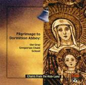CD-09 Pilgrimage to Dormition Abbey: The Graz Gregorian Chant School