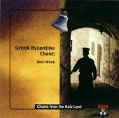 CD-01 Greek Byzantine Chants: Holy Week in Jerusalem