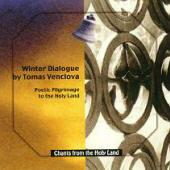CD-22 Winter Dialog Poetic Pilgrimage To The Holy Land, By Tomas Venclova