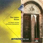 CD-08 The Upper Room: St. Mark's Monastery