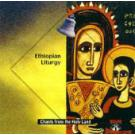 CD-36 Ethiopian Liturgy: Live From The Ethiopian Orthodox Tawahedo Church in Jerusalem